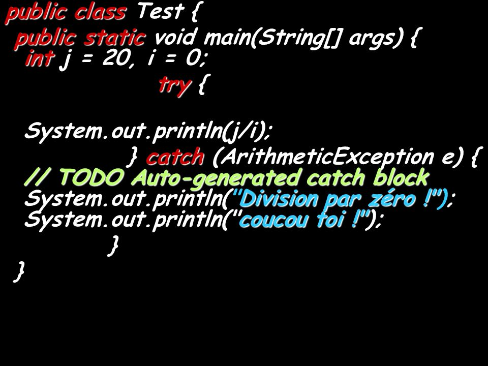 public class Test { public static void main(String[] args) { int j = 20, i = 0;